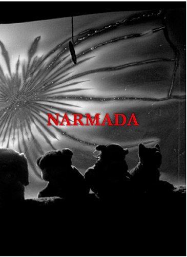 Narmada : A la mémoire d'Etienne Fortin