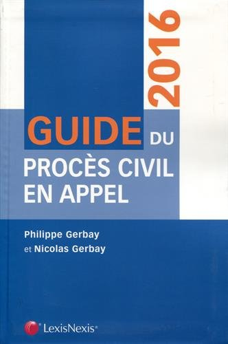 Guide du procs civil en appel 2016