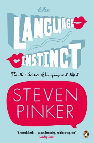 The Language Instinct: How the Mind Creates Language (Penguin Science) by [Pinker, Steven]
