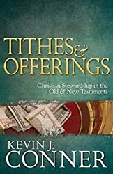 Tithes and Offerings: Christian Stewardship in the Old and New Testaments