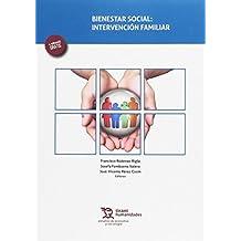Bienestar Social : Intervención Familiar (Estudios de Economía y Sociología)
