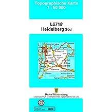 L6718 Heidelberg-Süd: Zivilmilitärische Ausgabe TK50 (Topographische Karte 1:50 000 (TK50))