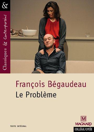 Le Problème par François Bégaudeau, Sylvie Coly