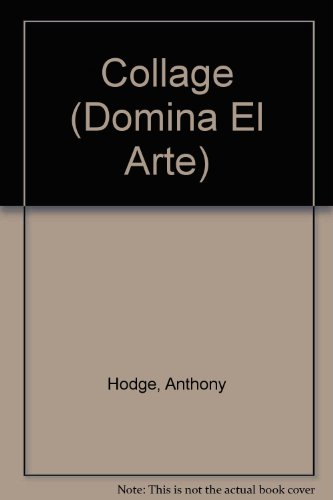 DOMINA EL ARTE COLLAGE (Domina El Arte / Dominate the Arts)