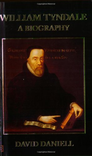 William Tyndale: A Biography (Yale Nota Bene) por David Daniell