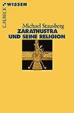 Zarathustra und seine Religion (Beck'sche Reihe)