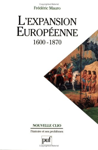 L' Expansion europenne, 1600-1870