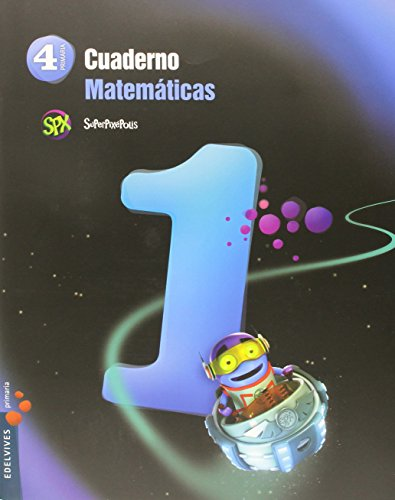 Cuaderno 1 de Matemáticas 4º Primaria (Superpixépolis) - 9788426396198 por Angeles Peralta Cano
