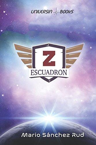 Escuadrón Z: Una aventura en el espacio por Mario Sánchez Rud