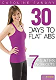 Pilates 30 Days to Flat Abs with Caroline Sandry