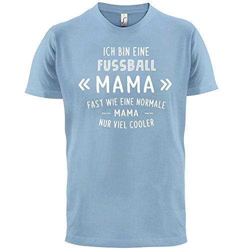 Ich bin eine Fussball Mama - Herren T-Shirt - 13 Farben Himmelblau