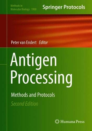 Antigen Processing: Methods and Protocols (Methods in Molecular Biology (1988), Band 1988)