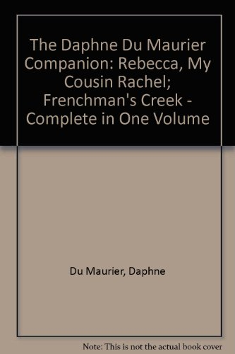 the-daphne-du-maurier-companion-rebecca-my-cousin-rachel-frenchmans-creek-complete-in-one-volume