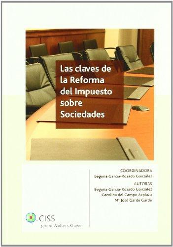 Las claves de la reforma del impuesto sobre sociedades por Carolina del Campo Azpiazu