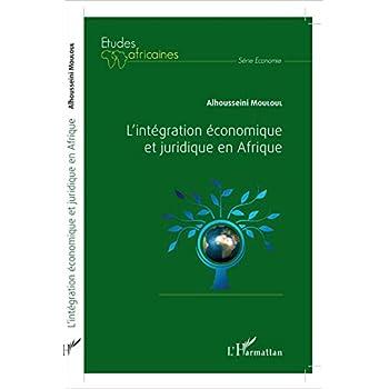 L'intégration économique et juridique en Afrique