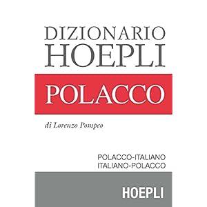 Dizionario Hoepli Polacco: Polacco-Italiano e Ital