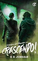 Crescendo!: An Austerley & Kirkgordon Adventure