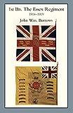 The Essex Regiment: 1st Battalion the Essex Regiment