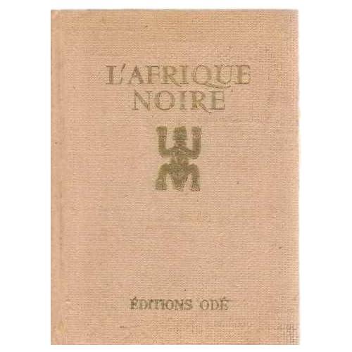 L'afrique noire, ethipie, madagascar. in-12, 12, 5x18 cm, cartonnage éditeur, jaquette illustrée, 460 pp. première édition sur papier ordinaire.