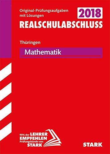 Abschlussprüfung Regelschule Thüringen 2018 - Mathematik Realschulabschluss