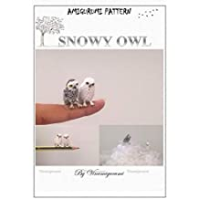 Animal Amigurumi: Mini Snowy Owl Pattern, miniature amigurumi, animals crochet (English Edition)