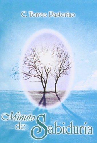 Minutos de sabiduría (Semillas) de Carlos Juliano Torres Pastorino (12 nov 2012) Tapa blanda