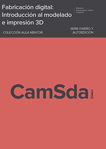 Descargar Libro Libro Fabricación digital: Introducción al modelado e impresión 3D de Adam Jorquera Ortega