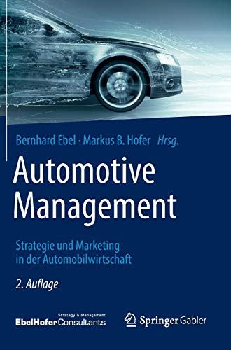 Automotive Management: Strategie und Marketing in der Automobilwirtschaft - Finance Automotive