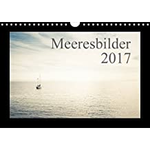 Meeresbilder 2017 (Wandkalender 2017 DIN A4 quer): Meeresansichten (Monatskalender, 14 Seiten ) (CALVENDO Orte)