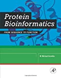 Protein Bioinformatics: From Sequence to Function