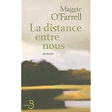 La Distance entre nous (Littérature étrangère) (French Edition)