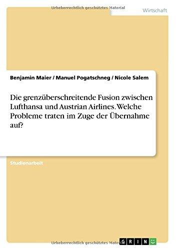 die-grenzuberschreitende-fusion-zwischen-lufthansa-und-austrian-airlines-welche-probleme-traten-im-z