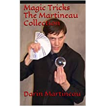 Magic Tricks The Martineau Collection (English Edition)