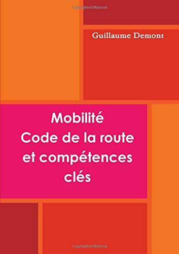 Mobilité, code de la route et compétences clé