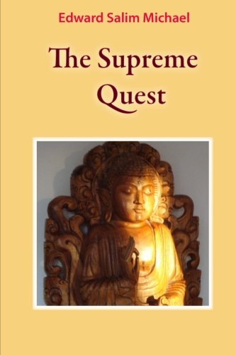The Supreme Quest por Edward Salim Michael