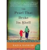 By Hashimi, Nadia ( Author ) [ The Pearl That Broke Its Shell By Jan-2015 Paperback
