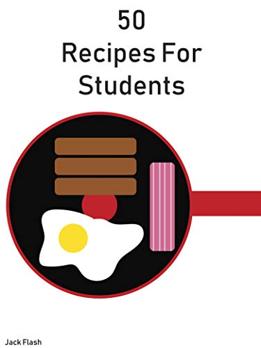 50 Recipes For Students (English Edition) eBook: Flash, Jack ...