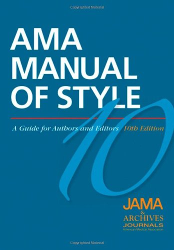 AMA Manual of Style: A Guide for Authors and Editors (American Medical Association Manual of Style) por JAMA and Archives Journals