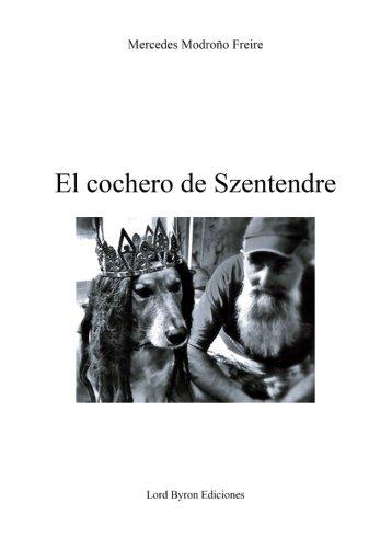 El cochero de Szentendre (Prometeo Desencadenado)