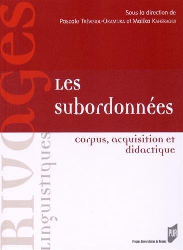 Les subordonnées : Corpus, acquisition et didactique