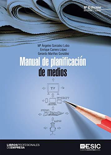 Manual de planificación de medios (Libros profesionales) por María Ángeles González Lobo