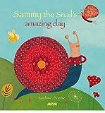 [(Sammy the Snail's Amazing Day )] [Author: Sandrine Lhomme] [Sep-2012]