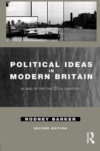 Political Ideas in Modern Britain by Rodney Barker (1997-05-01)