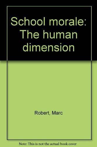 Title: School morale The human dimension
