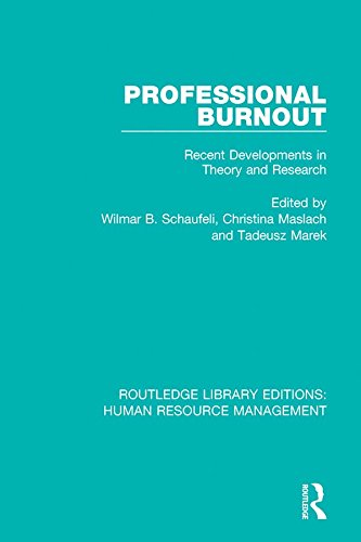 Professional Burnout: Recent Developments in Theory and Research (Routledge Library Editions: Human Resource Management) (English Edition)