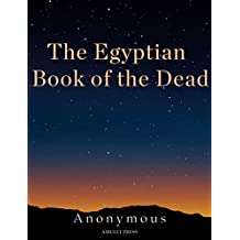 The Egyptian Book of the Dead (English Edition)