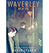 [ WAVERLEY ROUTE THE LIFE, DEATH AND REBIRTH OF THE BORDERS RAILWAY ] By Spaven, David ( AUTHOR ) Aug-2012[ Paperback ]