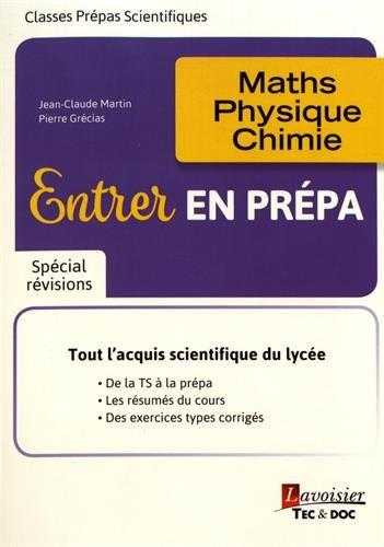 Entrer en prpa : Maths, physique, chimie