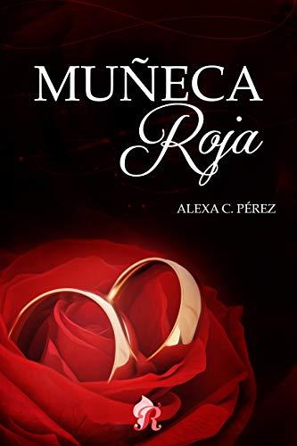 Leer Gratis Muñeca roja de Alexia C. Pérez