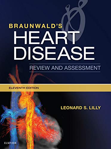 Braunwald's Heart Disease Review and Assessment E-Book (Companion to Braunwald's Heart Disease) (English Edition)